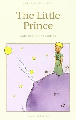 The Little Prince (Wordsworth Children's Classics) (Wordsworth Collection) by Antoine de Saint-Exupery, Irene Testot-Ferry (1998) Paperback