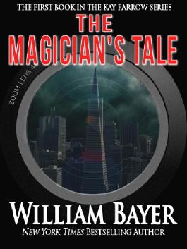 The Magician's Tale (Kay Farrow Novels)