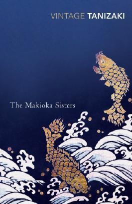 The Makioka Sisters (Vintage Classics)