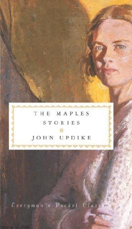The Maples Stories by Updike, John (2009) Hardcover