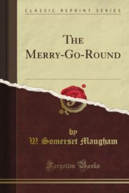 The Merry-Go-Round (Classic Reprint)