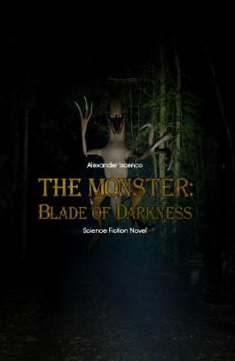 The Monster - Blade of Darkness