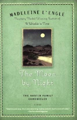 The Moon by Night (Austin Family) by L'Engle, Madeleine ( 2008 )