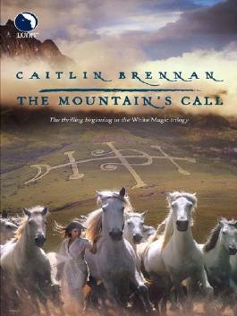 The Mountain's Call (Luna) (White Magic - Book 1)