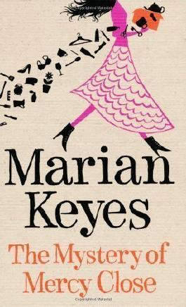 The Mystery of Mercy Close by Keyes, Marian (2012)