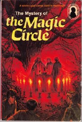 The Mystery of The Magic Circle (The Three Investigators)