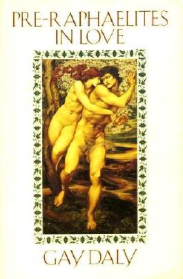 The Pre-Raphaelites in Love