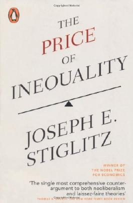 The Price of Inequality by Stiglitz, Joseph (2013) Paperback