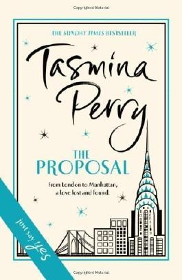 The Proposal by Perry, Tasmina (2013) Hardcover