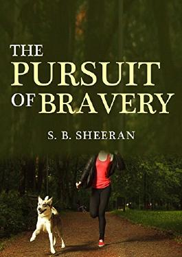 The Pursuit of Bravery