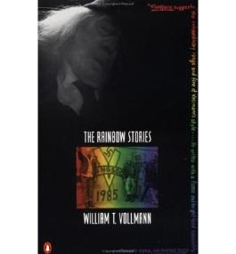 The Rainbow Stories [ THE RAINBOW STORIES ] By Vollmann, William T ( Author )Jul-01-1992 Paperback