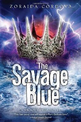 The Savage Blue (The Vicious Deep) by Cordova, Zoraida (2014) Paperback