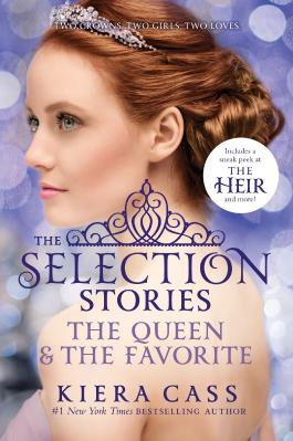 The Selection Stories - The Queen & the Favorite