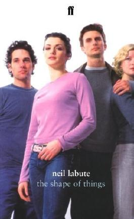 The Shape of Things by LaBute, Neil (2002)