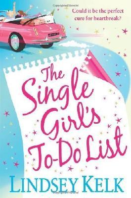 The Single Girl's To-Do List by Kelk. Lindsey ( 2011 ) Paperback