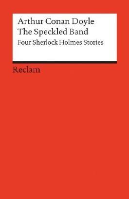The Speckled Band: Four Sherlock Holmes Stories. (Fremdsprachentexte) von Degering. Klaus (1994) Taschenbuch