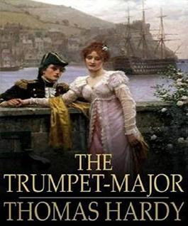 The Trumpet-Major (Illustrated)