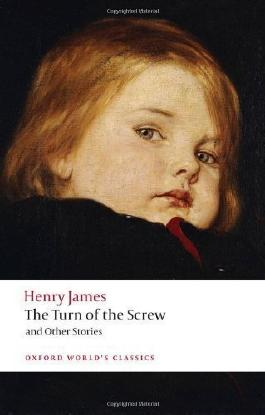 The Turn of the Screw and Other Stories (Oxford World's Classics) by James, Henry ( 2008 )