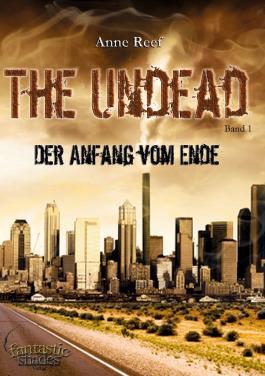 The Undead - Der Anfang vom Ende