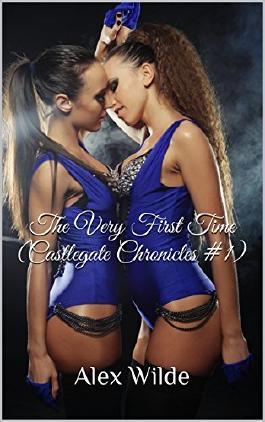 The Very First Time (Castlegate Chronicles #1)
