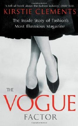 The Vogue Factor by Clements, Kirstie (2013) Paperback