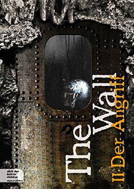 The Wall - Der Angriff