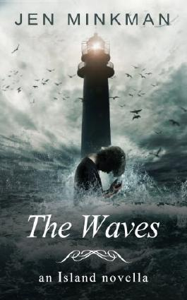 The Waves: (The Island Series #2)