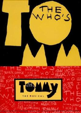 "The Who's ""Tommy: the Musical"""