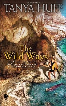 The Wild Ways by Huff, Tanya (2012) Mass Market Paperback