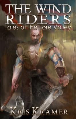 The Wind Riders (Tales of the Lore Valley Book 1)