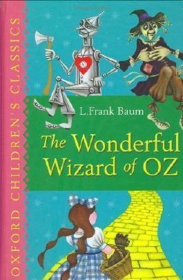 The Wonderful Wizard of Oz: Oxford Children's Classics by Baum, L. Frank (2008)