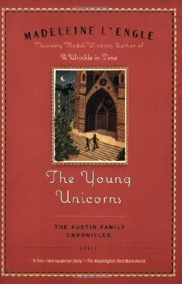 The Young Unicorns (Austin Family) by L'Engle, Madeleine (2008)