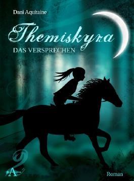 Themiskyra - Das Versprechen (Band 2)