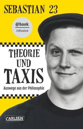 Theorie und Taxis – Auswege aus der Philosophie