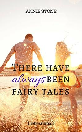 There have always been fairy tales: Liebesroman