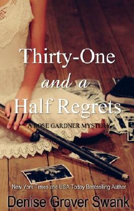Thirty-One and a Half Regrets (Rose Gardner Mystery Book 4)