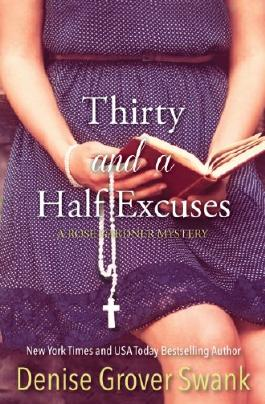 Thirty and a Half Excuses (Rose Gardner Mystery Book 3)