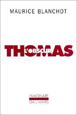 Thomas l'Obscur de Blanchot.Maurice (1992) Poche
