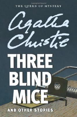 Three Blind Mice and Other Stories by Christie, Agatha (2012) Paperback