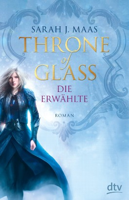 Throne of Glass – Die Erwählte