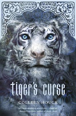 Tiger's Curse: Tiger's Curse: Book One