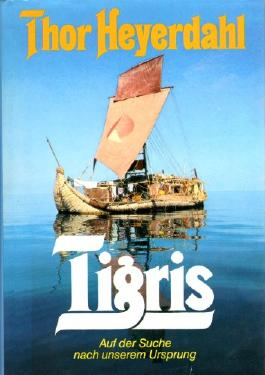 Tigris : auf d. Suche nach unserem Ursprung. [Aus d. Engl. übers. von Wolfgang Rhiel]
