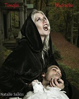 Timofei: Blutrache (Vampir Erotik)