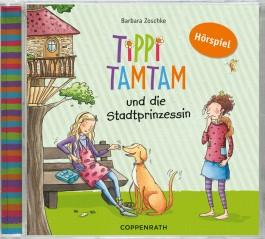 Tippi Tamtam - Tippi Tamtam und die Stadtprinzessin, Audio-CD