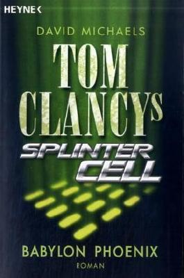 Tom Clancys Splinter Cell - Babylon Phoenix