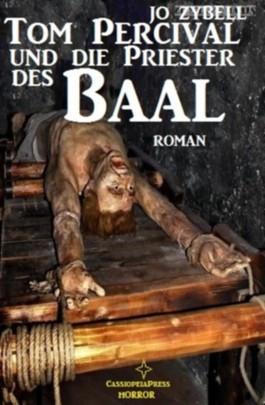 Tom Percival und die Priester des Baal (Horror-Roman)