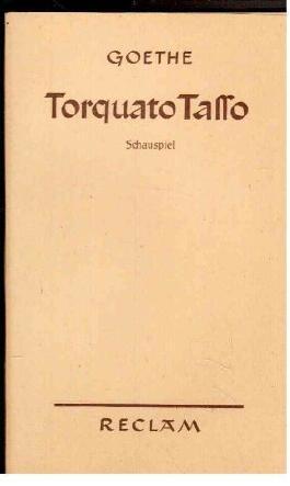 Torquato Tasso. Ein Schauspiel.