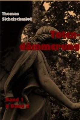 Totendämmerung Gesamtausgabe - Edition E-Book