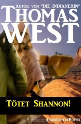 Tötet Shannon! (Western)