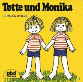 Totte und Monika (pixi Nr. 418)